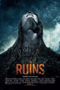 Thanks to /Film for cleaning up this low-quality poster for the upcoming horror The Ruins, finally allowing me to realize Swamp Thing's ideal mate. And Swamp thanks you as well. The Ruins Movie Poster [/Film]. Carter Smith, The Ruins Film, The Ruins 2008, Best Horror Movies, Horror Show, Scary Movies, Net Movies, Movies Free, Movies 2019