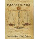 Plenary Fitness: Simple Cures for Common Ailments (Kindle Edition)By Lawrence Sylou-Creutz Ojermark