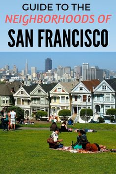 Guide to the neighborhoods of San Francisco