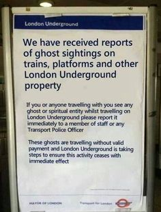 Ghosts on the London Underground.