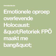 "Emotionele oproep overlevende Holocaust: ""Retoriek FPÖ maakt me bang"""