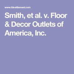Smith, et al. v. Floor & Decor Outlets of America, Inc.