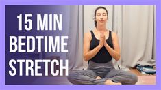 15 min Evening Yoga Stretch - NO PROPS Bedtime Yoga Stretches Bedtime Stretches, Bedtime Yoga, Yoga Youtube, Free Youtube, Yin Yoga, Yoga Meditation, Become A Yoga Instructor, Free Yoga Videos, Vinyasa Yoga