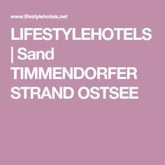 LIFESTYLEHOTELS | Sand TIMMENDORFER STRAND OSTSEE
