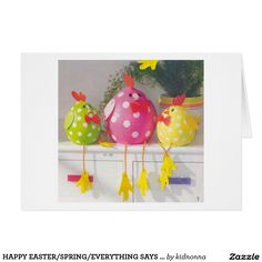 HAPPY EASTER AND HAPPY SPRING AND HAPPY EVERYTHING SAYS EASTER CHICKS CARD