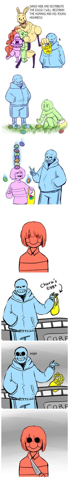 Sans purposely drops the eggs in the core and looks at Chara. Chara: wanna die smiley trash bag
