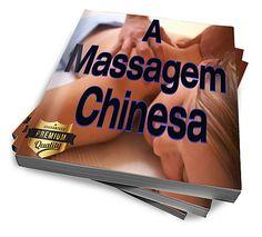 A Massagem Chinesa - LIVRO DIGITAL :: CAPIVARA