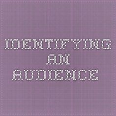 Identifying an audience