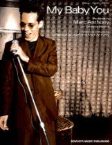 "Marc Anthony....""My Baby You""....Sheet Music. Baby Music, Sheet Music, Music Sheets"
