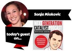 Next Generation Catalyst Podcast with Sonja Miokovic