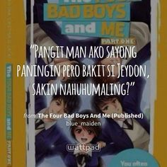 Wattpad Quotes, Wattpad Books, Love Quotes, Inspirational Quotes, Lines Wallpaper, Hugot, Kiss You, My Man, Bad Boys
