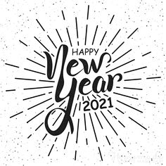 Happy new year images | New Year 2021. Short New Year Wishes, New Year Wishes Messages, Wishes For Friends, Happy New Year Wishes, Happy New Year Greetings, End Of Year Quotes, Ending Quotes, Happy New Year Quotes, Quotes About New Year