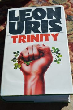 trinity by leon uris.hard cover book with jacket
