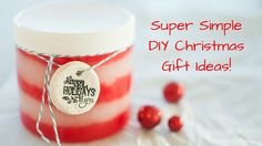 Epic Roundup of Incredibly Simple DIY Christmas Gift Ideas - Get a Fresh Start