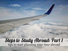 Steps to Study Abroad: Part 1