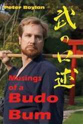"""Read """"Musings of a Budo Bum"""" by Peter Boylan available from Rakuten Kobo. """"The techniques are really a vessel for carrying all the things that are budo."""" Most books about martial arts (budo) f. Martial Arts Supplies, Think Deeply, Judo, Train Hard, English Language, Ebooks, Author, Motivation, Reading"""