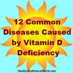 12 Common Diseases Caused by Vitamin D Deficiency