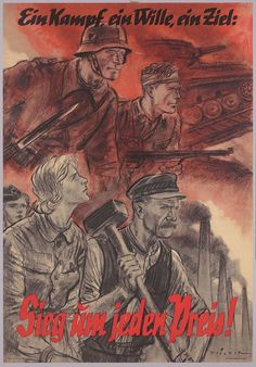 """""""Ein Kampf, ein Wille, ein Ziel - Sieg um jeden Preis!"""" (One battle, one will, one goal - Victory at any cost!) A German WW2 propaganda poster from around May 1942 by Mjölnir, Goebbels' artist from Berlin, whose real name was Hans Schweitzer (1901-1980), and the theme is a takeoff on one of his pre-1933 posters. Hans Schweitzer survived the war and had a successful career as a graphic artist after 1945, though I doubt he used his former pen name."""