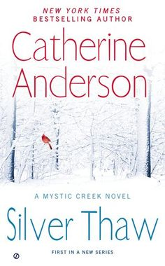 Book Reviews | Open Book Society | SILVER THAW (MYSTIC CREEK, BOOK #1) BY CATHERINE ANDERSON: BOOK REVIEW