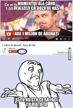 Momenul ala cand realizezi ca Doza de Has are 1 milion de abonati - Sugubat Jokes, Thing 1, Internet, Funny, Chistes, Husky Jokes, Wtf Funny, Humor, Jokes Quotes