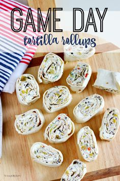 Hi Sugarplum | Recipe: Tortilla Rollups! Perfect for any party, but a definite crowd pleaser on Game Day! I'll be making these for the Super Bowl!