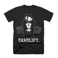 Deadlift Panda | Conquering Barbell Powerlifting Shirts, Powerlifting Training, Cut Tees, Bodybuilding Training, Gym Shirts, T Shirts With Sayings, Spirit Animal, Printed Shirts, Bodybuilding