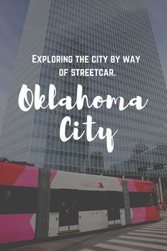 Off the Rails: Where to Go Along OKC's Streetcar Line. We have really fallen for Oklahoma City over a couple of visits, and on our most recent trip there, we got to experience the new Oklahoma City Streetcar, which links all of the major neighborhoods in the downtown. Click through to find out where to go along Oklahoma City's Streetcar Line. | Camels and Chocolate #OKC #OklahomaCity #Oklahoma