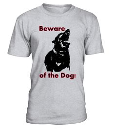 "T-Shirt ""iBeware of the Dog"" #beware #warning #hund #dog #dogs #puppy #pup #cute #eyes #pet #pets #animal #animals #dogsitting #ilovemydog #nature #dogoftheday #lovedogs #lovepuppies #hound #adorable #doglover"