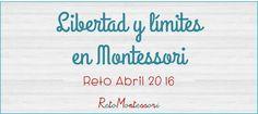 Libertad y límites en Montessori – Freedom and limits in a Montessori environment
