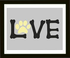 Dog Paw Art Print, Word Love Artwork, Pet room Decor, Dog Lover Gift, Modern Wall Decor