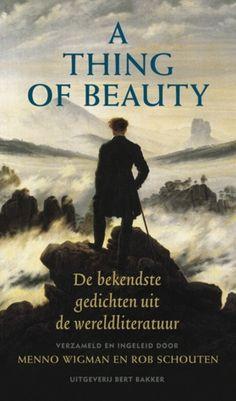 A thing of beauty: de bekendste gedichten uit de wereldliteratuur