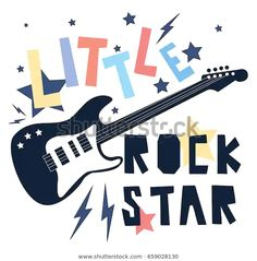 little rock star slogan vector for print design. Rock And Roll Sign, Rock N Roll, Festa Rock Roll, Slogan, Rock Baby Showers, Rock And Roll Birthday, Rock Poster, Rock Star Party, Star Illustration