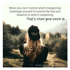When you can't control what's happening, challenge yourself to control the way you respond to what's happening #Motivation #quotesandsayings #saying #quotes #quotestoliveby  #quoteoftheday #quotesforlife #quotesforyou #quotesaboutlife  #quotesoflife  #quotefortheday #quoteme #quote #quotetoliveby #quoted