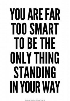 You are far too smart to....  #smart #standing #way  tamaramcclendon.avonrepresentative.com