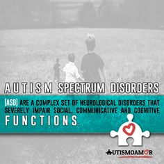 Autism Spectrum Disorders (ASD).