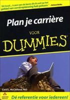 Plan je carriere voor Dummies http://www.bruna.nl/boeken/plan-je-carriere-voor-dummies-9789043013116