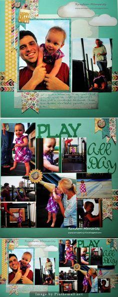 Play All Day - by Julie, Random Memories  www.scrappinjulie.blogspot.com