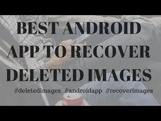 Best Android App to recover deleted images