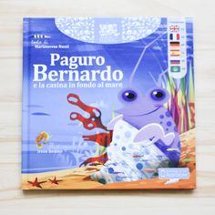 KIDS BOOKS: PAGURO BERNARDO E LA CASINA IN FONDO AL MARE di MariaTeresa Nuzzi e Irene Bedino per ADNAV EDIZIONI
