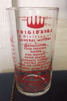 Frigidaire Measuring Glass - Cecil Gavers Electric Company Tucson, Arizona Nice! #Frigidaire