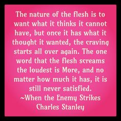 The nature of the flesh when the enemy strikes.