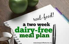 If you are going dairy-free on a real food diet, here is a play-by-play, two-week real food dairy-free meal plan of what you can safely eat. (And how you can not starve!)