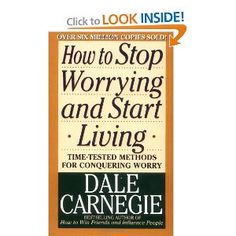 """How to Stop Worrying and Start Living"" by Dale Carnegie. A classic. Read this in my 20's and it literally changed by life."