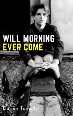 Will Morning Ever Come: A Novel by Darren Tomalty Fiction, Novels, It Cast, Author, Movie Posters, Film Poster, Writers, Billboard, Film Posters
