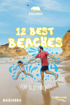 The beach is the perfect spot for relaxation and sand buckets of fun. Come explore fascinating tide pools, calm waters for new swimmers, great picnic locations, and of course, the finest spot to build sand castles on top of dad. Check out these 12 great beaches for kids.