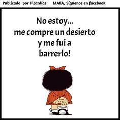 No estoy me compre un desierto y me fui a Barrerlo Mafalda Quotes, Me Quotes, Funny Quotes, Quotes En Espanol, Funny Phrases, Spanish Quotes, Favorite Quotes, Manila, Funny Pictures