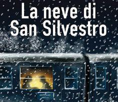 "A Paciano ""La neve di San Silvestro"" di Giuseppe Bearzi"