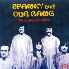 Spanky & Our Gang - Singles And More