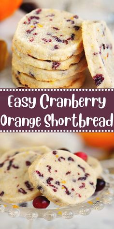 Cranberry, EASY, Orange, Shortbread cup dried cranberries Craisins¾ cups sugar cups all purpose flour - spooned and leveled not cup butter cubed (and Cranberry Cookies, Cranberry Dessert, Blueberry Cookies, Köstliche Desserts, Delicious Desserts, Dessert Recipes, Finger Desserts, Holiday Baking, Christmas Baking