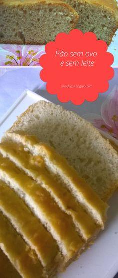 Pão sem ovos e sem leite